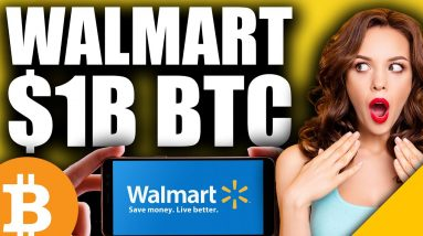 Bitcoin's GREATEST News Yet (Walmart To Announce $1B BTC Buy in May)