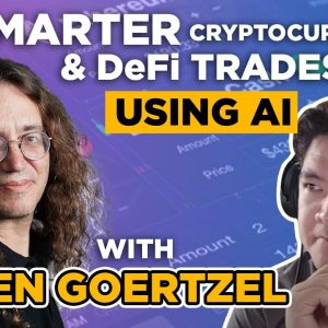 Using artificial intelligence (AI) to make SMARTER cryptocurrency and DeFi trades (w. Ben Goertzel)