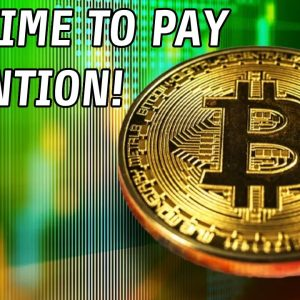 Bitcoin | 3 Reasons Why It's Time To Pay Attention