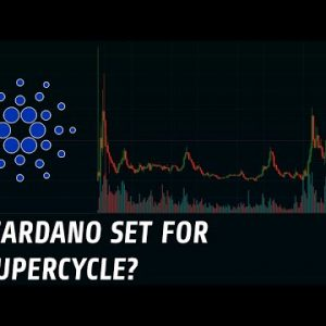 Cardano | Is It Set For A Supercycle?