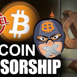 Bitcoin Censorship Resistance (Crypto Can't Be Cancelled)