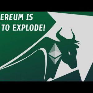 Ethereum Is Set To Explode! | Here's What You Need To Know