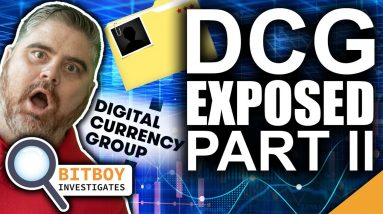 Power Money Moves in Crypto (Digital Currency Group EXPOSED II)