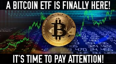 A Bitcoin ETF Is Likely Confirmed | Here's What You Need To Know