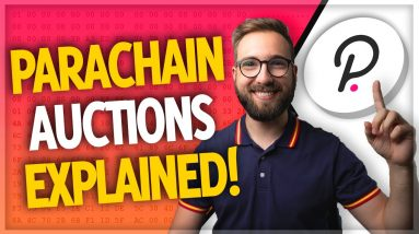 Polkadot Parachain Auctions Explained! | Why Polkadot's success has only just begun...